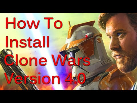 How To Install Clone Wars 4.0 Mod For Star Wars EAW FOC (Retail & Steam)