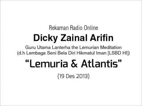 Dialog Radio Dicky Zainal Arifin: Lemuria dan Atlantis
