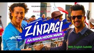 Download Zindagi Aa Raha Hoon Main Full song with English Subtitle