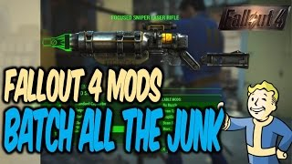 Batch File All the Junk Mod | Fallout 4 Mods (PC)