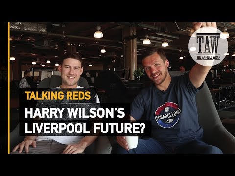 Does Harry Wilson Have A Future At rpool?  Talking Reds