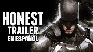 BATMAN: ARKHAM KNIGHT (Honest Game Trailers en Español)