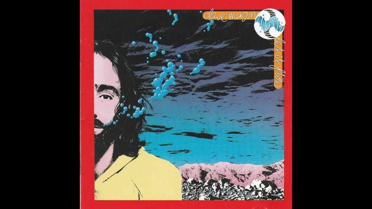 Dave Mason – Let it flow (1977) [FULL ALBUM] - YouTube