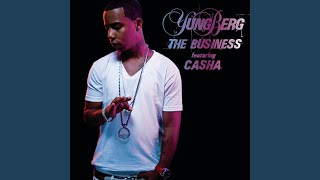 The Business (feat. Casha) (Clean Version)
