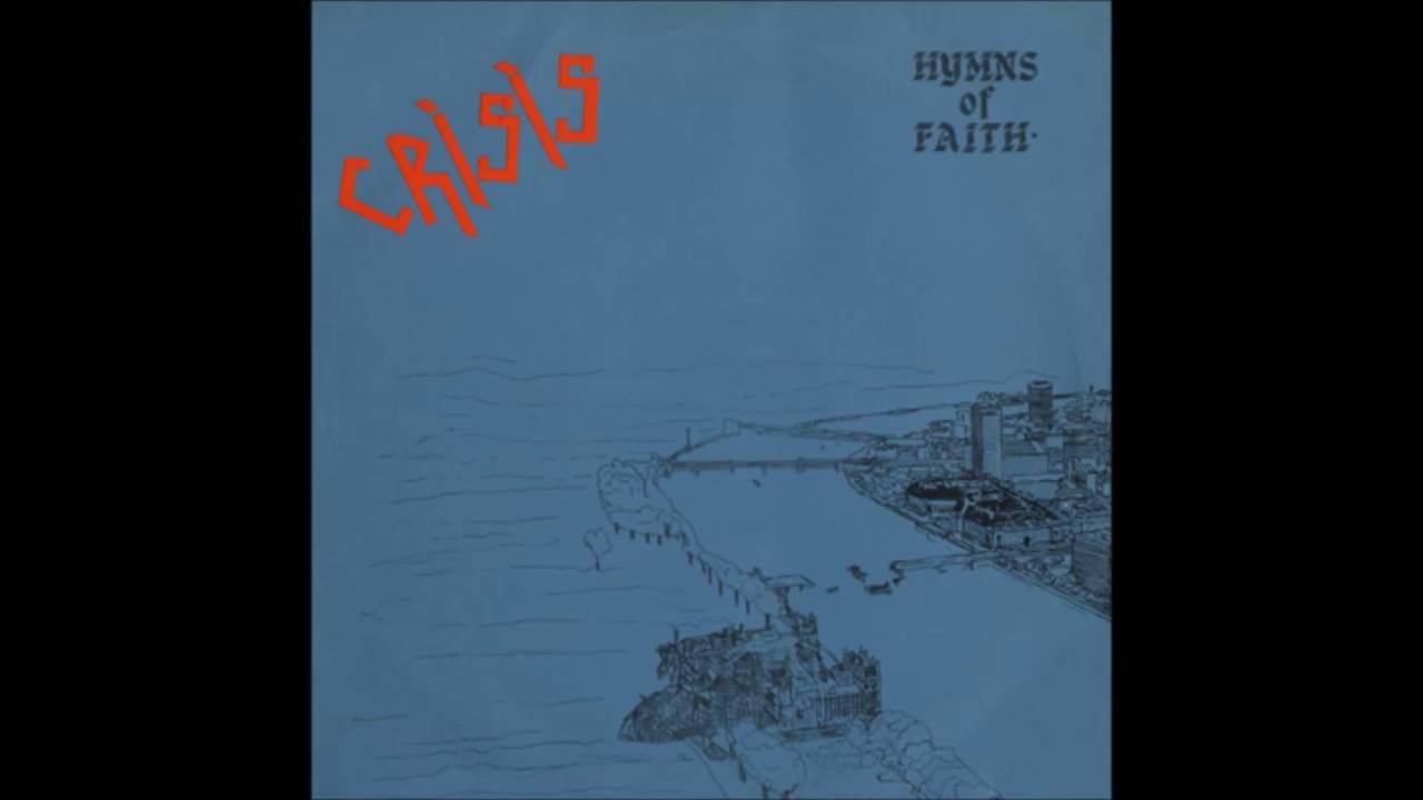 Crisis – Hymns Of Faith (Album, 1980)