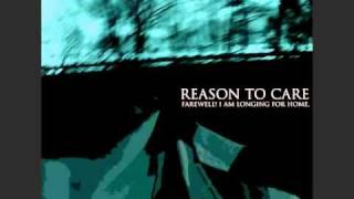 Reason To Care - Goodbye Grief, Hello Sun!