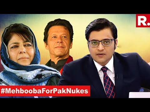 Is Mehbooba Mufti Imran Khan's Spokesperson? | The Debate With Arnab Goswami