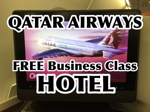 Qatar Airways BUSINESS CLASS FREE CONNECTION LAYOVER HOTEL