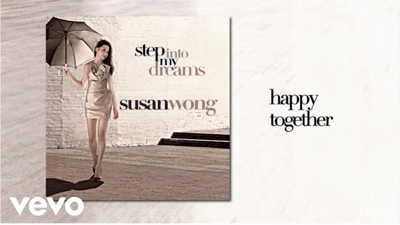 susan-wong-happy-together-audio-susanwongvevo