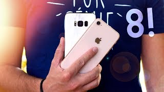 Apple iPhone 8 vs Samsung Galaxy S8 !