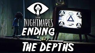 LITTLE NIGHTMARES INTO THE DEPTHS ENDING DLC Gameplay Walkthrough Part 2 (Secrets of The Maw)