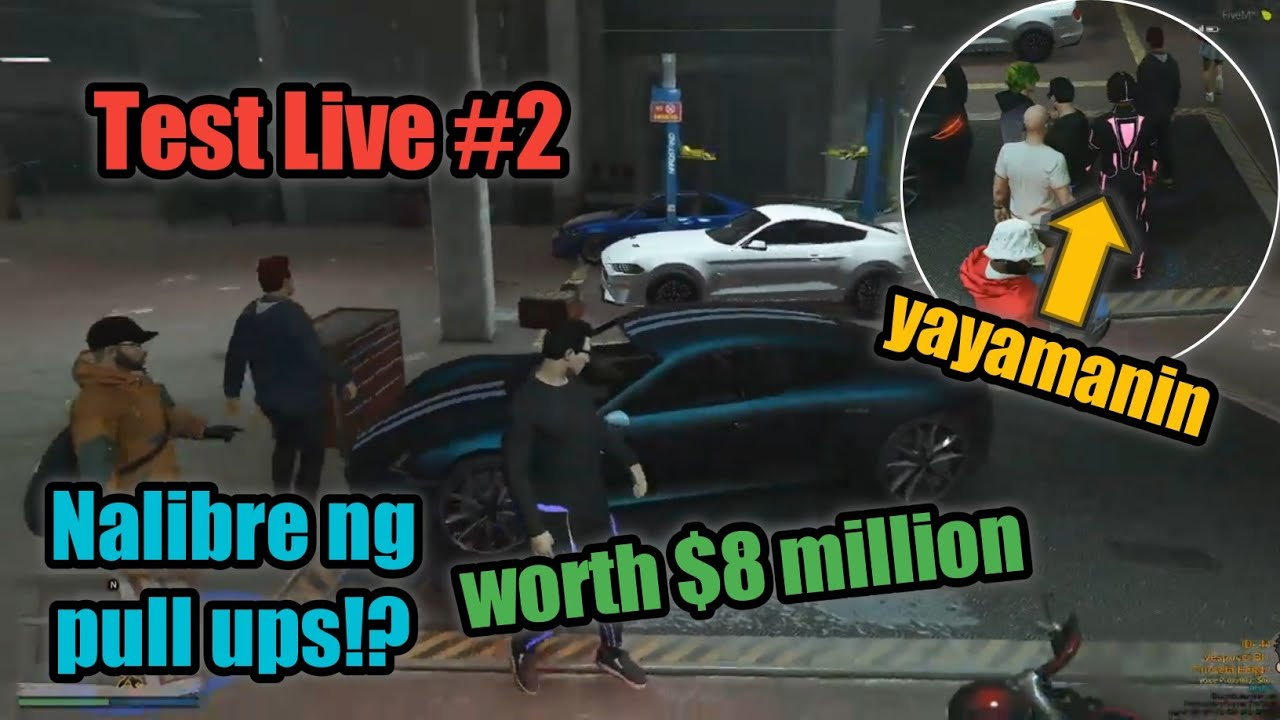 Grand Theft Auto V Test Live #2 (Shout Out) || Nalibre ng Pull Ups worth $8 Million