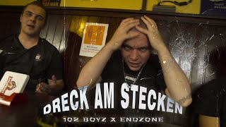 102BOYZ x ENDZONE - DRECK AM STECKEN  (Official Video)