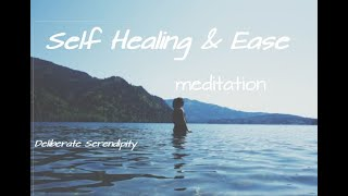 Meditation for Self Healing and Ease