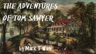 Repeat youtube video The Adventures of Tom Sawyer by Mark Twain - FULL Audio Book - Adventure Fiction