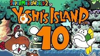Let's Play Yoshis Island Part 10: Sonic the Hedgehog?