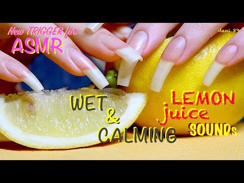 🍋 Best sound ever! NEW TRIGGER with LEMON 🍋 Wet & so calming ASMR! 🎧 My long natural bare NAILS