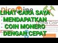 1 MONERO = RP3.500.000 | Website mining & klaim penghasil coin monero(XMR) tercepat