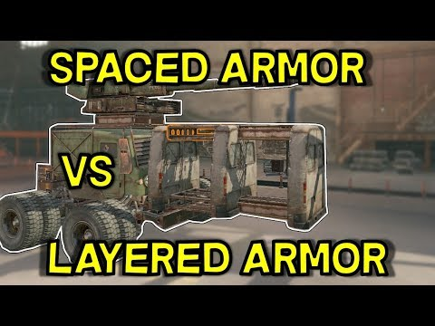 Spaced Armor vs Layered Armor -- Crossout