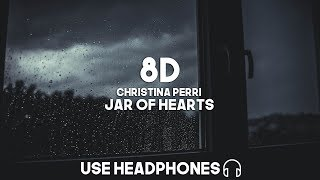 Christina Perri - Jar Of Hearts (8D Audio)