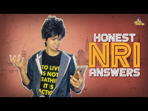 Honest NRI | Answers to Frustrating Questions | Dilkush Dheeraja | Chai Bisket