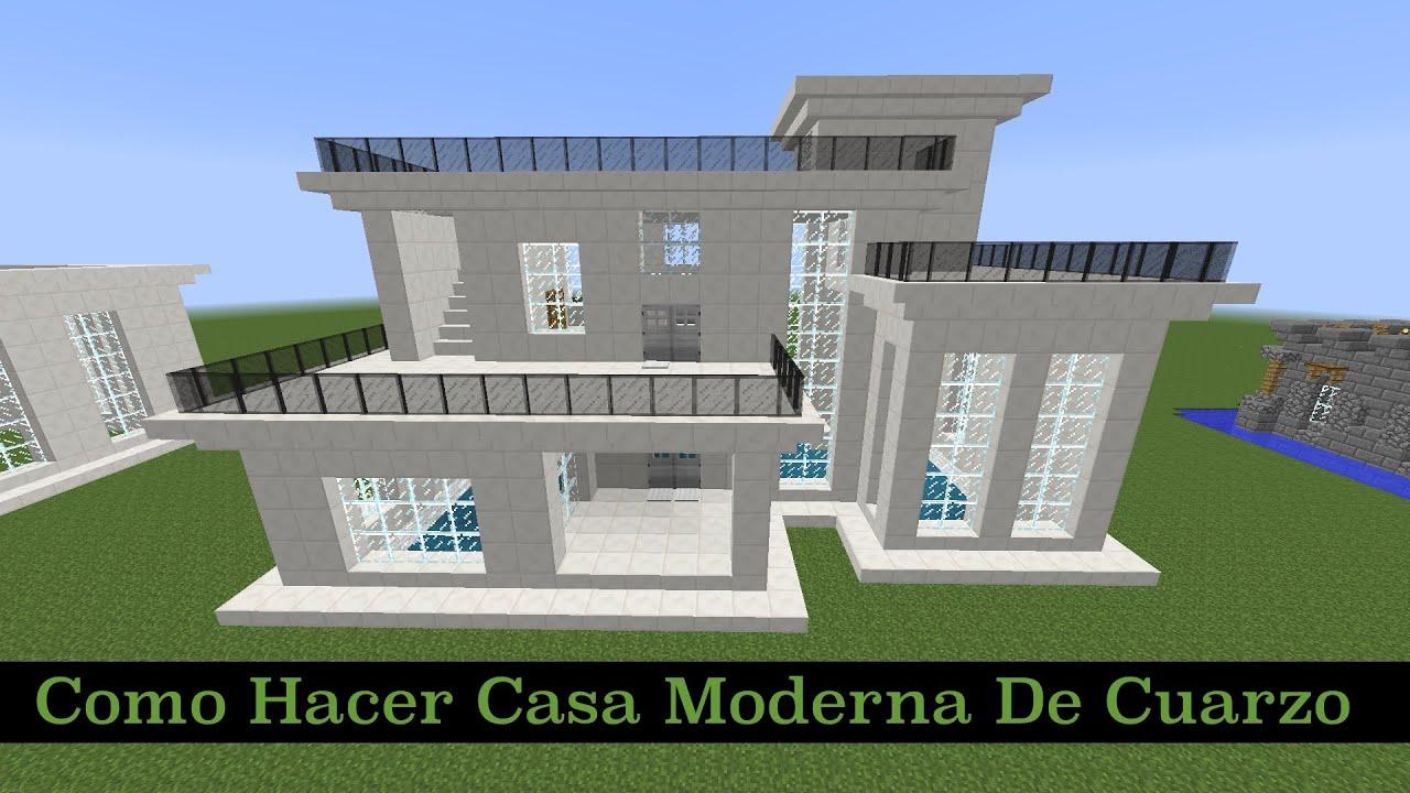 Como hacer una casa moderna de cuarzo pt2 youtube for Casas modernas para construir