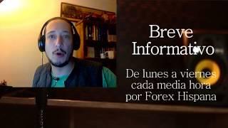 Breve Informativo - Noticias Forex del 28 de Julio del 2017