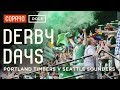 Battle of Cascadia - Portland Timbers vs Seattle Sounders | Derby Days