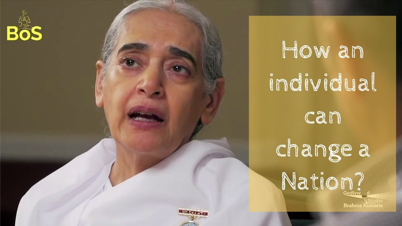 Individuals can bring big change | Thoughts by Sister Jayanti | BoS - BK Sister Jayanti Episode 5