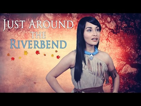 Just Around The Riverbend - Pocahontas (Disney cover by Bri)