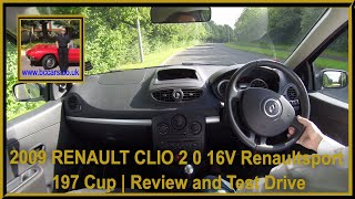 Virtual Video Test Drive In Our 2009 09 Renault CLIO 2 0 16V Renaultsport 197 Cup