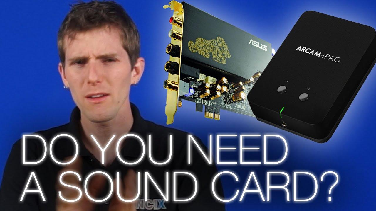 Do you Need a Sound Card? - YouTube