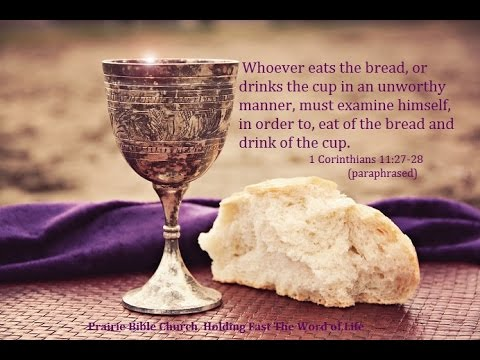 The Lord's Supper (1 Corinthians 11:23-34) 6/28/15