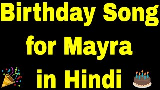 Birthday Song for mayra - Happy Birthday mayra Song