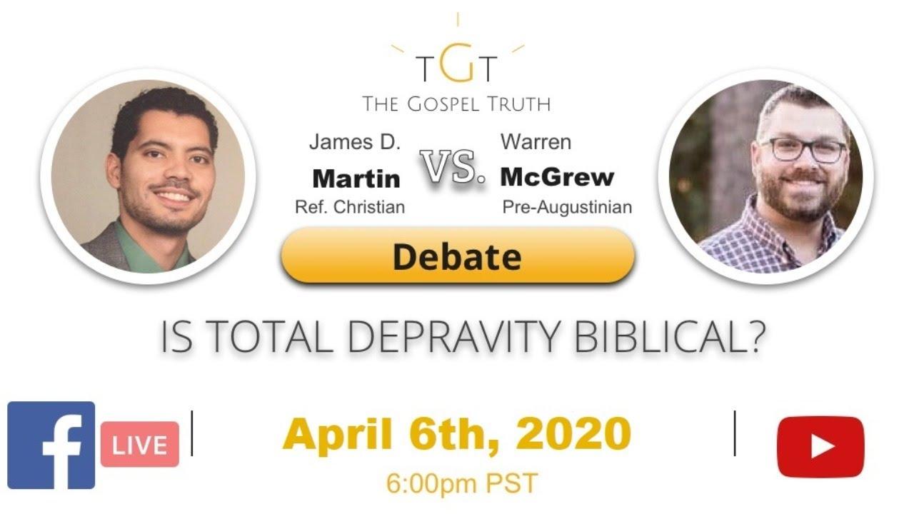 Is Total Depravity Biblical?