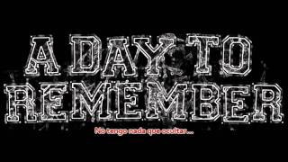 A Day To Remember - Out of Time (Sub Español)