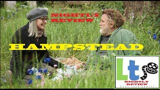 Hampstead - NIGHTLY REVIEW