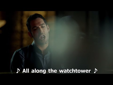 Lucifer sings All Along The Watchtower with lyrics HD