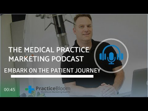 Embark on the Patient Journey: Do you REALLY know your patients?