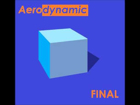 Aerodynamic-Final ( Instrumental Radio Edit)