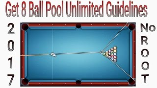 8 Ball Pool Hack 2017.Unlimited Guidelines Without Root.100%Work
