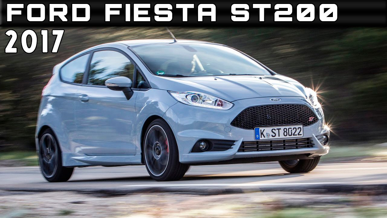 2018 Ford Fiesta St200 Specs And Price >> 2017 Ford Fiesta St200 Review Rendered Price Specs Release Date