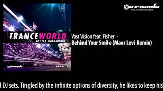 Vast Vision feat. Fisher - Behind Your Smile (Maor Levi Remix)