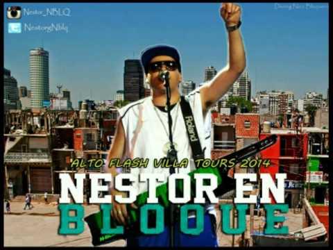 Nestor En Bloque _ Alto Flash Villa Tours 2014