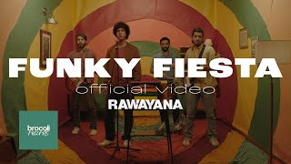 Rawayana - Funky Fiesta feat. José Luis Pardo (Dj Afro) | Video Oficial/Official Video
