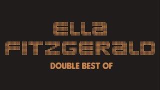 Ella Fitzgerald - Double Best Of (Full Album / Album complet)