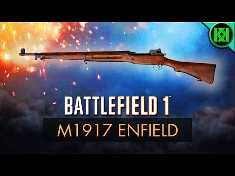 Battlefield 1: M1917 Enfield Review (Weapon Guide) | BF1 Apocalypse Guns | PS4 Gameplay (DLC)