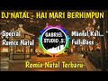 Dj Natal  hai Mari Berhimpun Remix Terbaru By Gabriel Studio  Mp3 - Mp4 Download