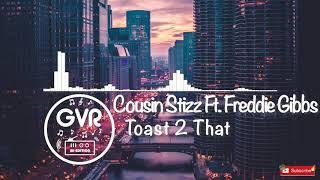 Play Toast 2 That (feat. Freddie Gibbs)
