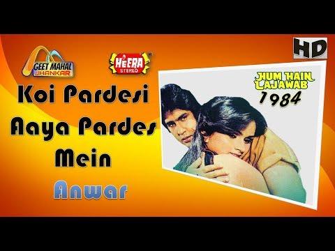 Koi Pardesi Aaya Pardes Mein((Heera Jhankar)) Hum Hain